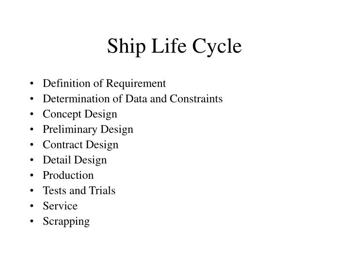 Ship life cycle