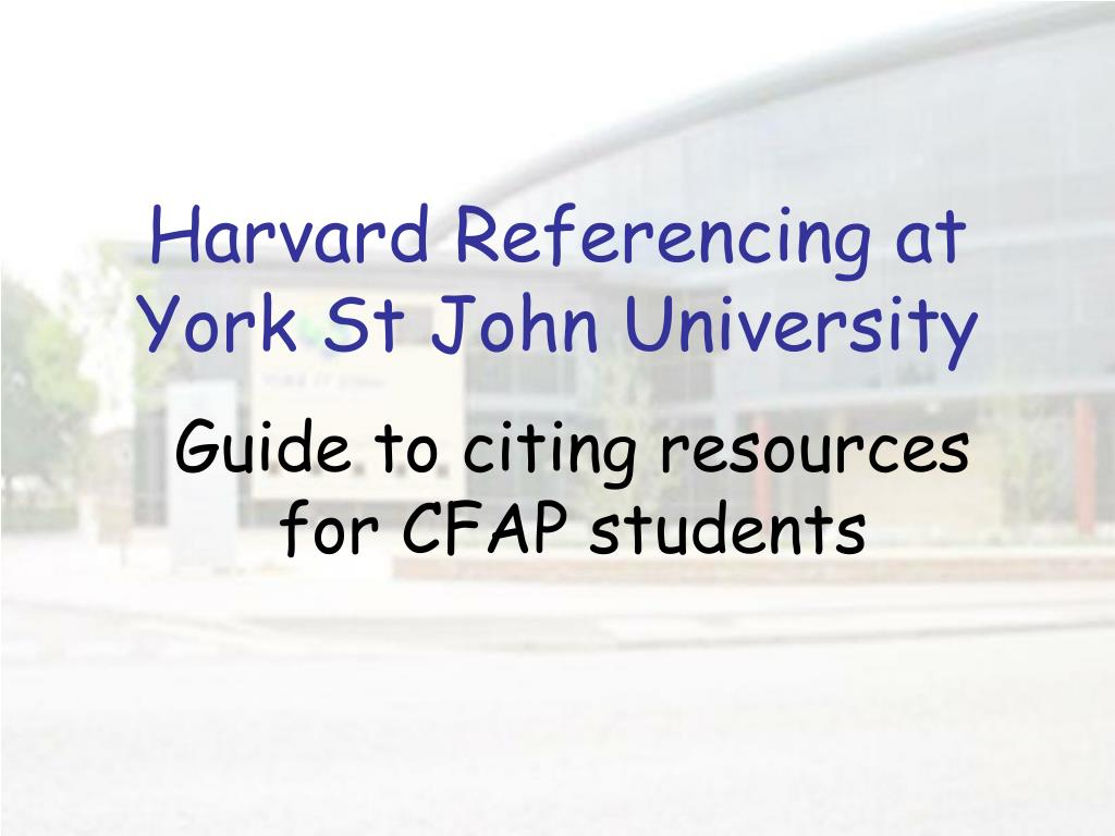 Harvard Referencing at York St John University