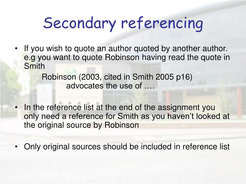 Secondary referencing