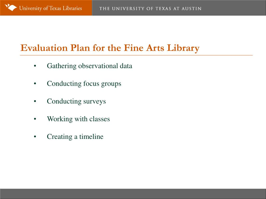 Evaluation Plan for the Fine Arts Library