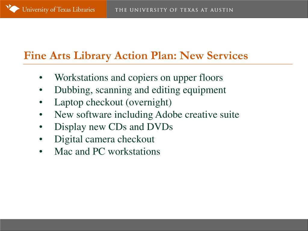 Fine Arts Library Action Plan: New Services