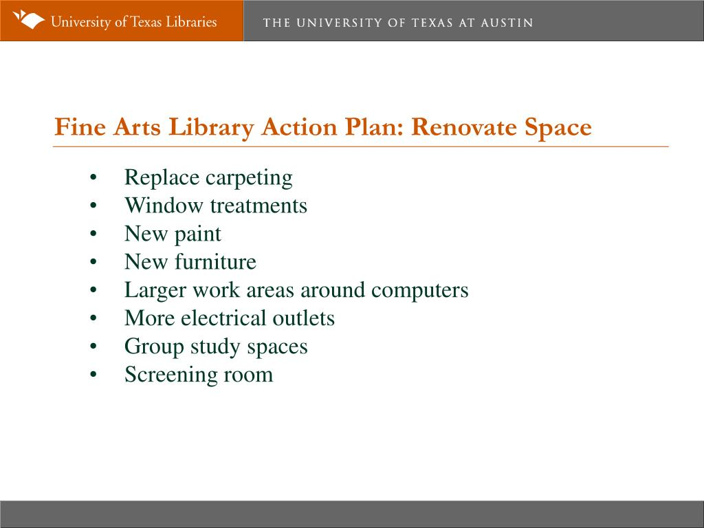 Fine Arts Library Action Plan: Renovate Space