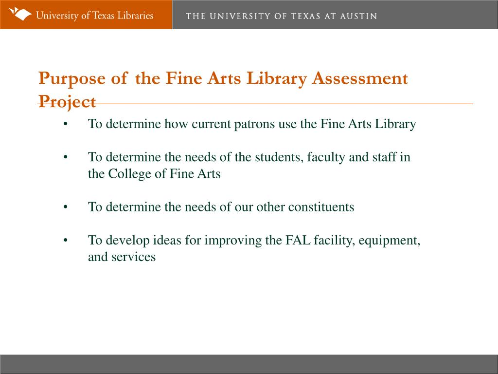 Purpose of the Fine Arts Library Assessment Project