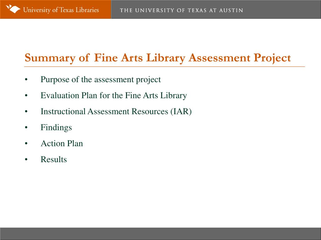Summary of Fine Arts Library Assessment Project