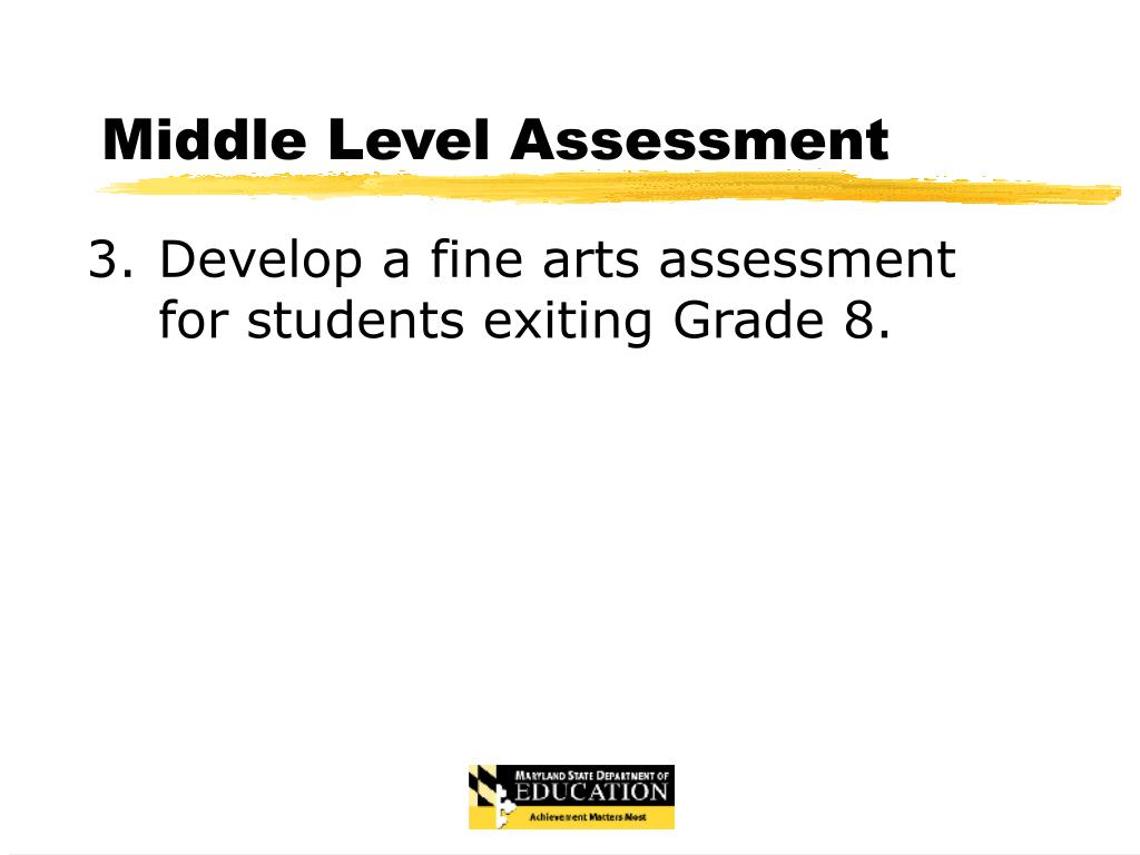 Middle Level Assessment