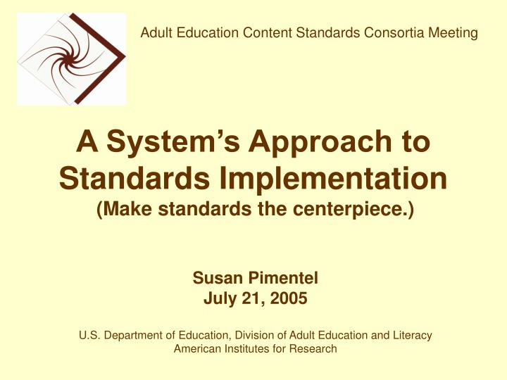 A system s approach to standards implementation l.jpg