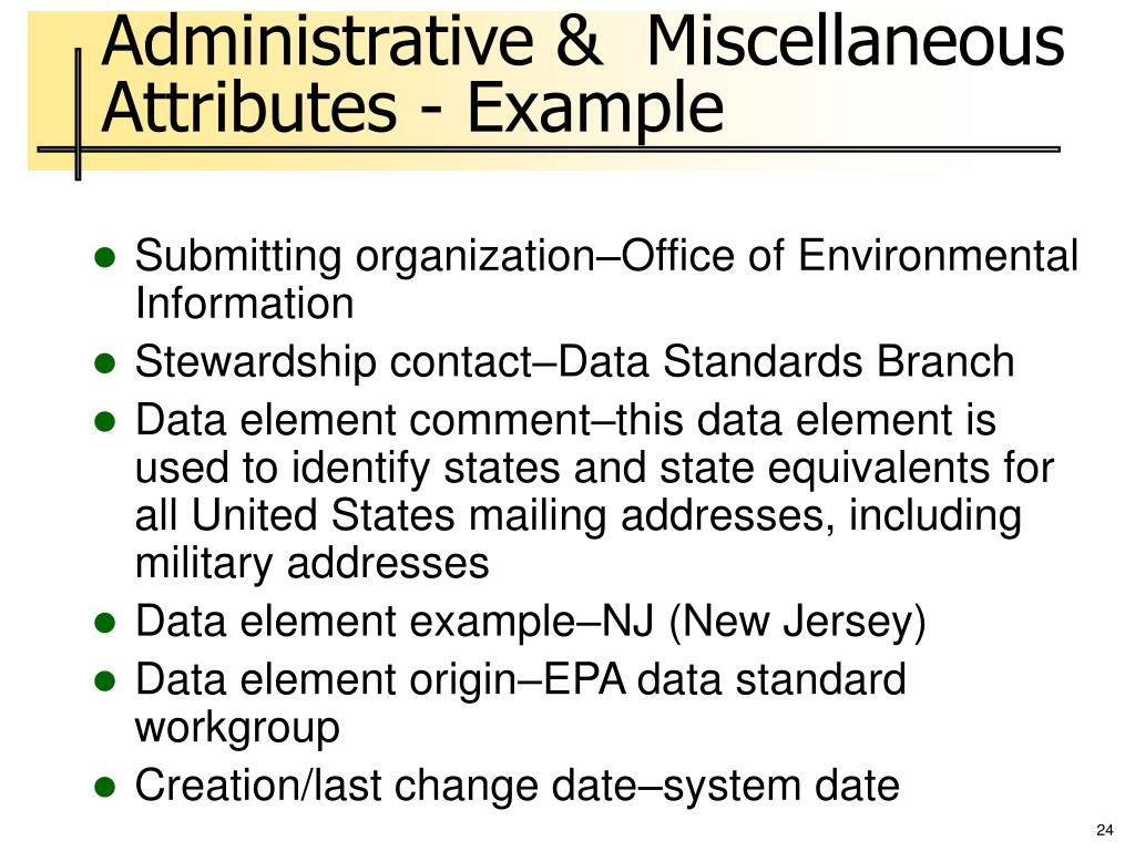 Administrative &  Miscellaneous Attributes - Example