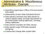 administrative miscellaneous attributes example
