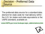 decision preferred data source