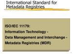 international standard for metadata registries