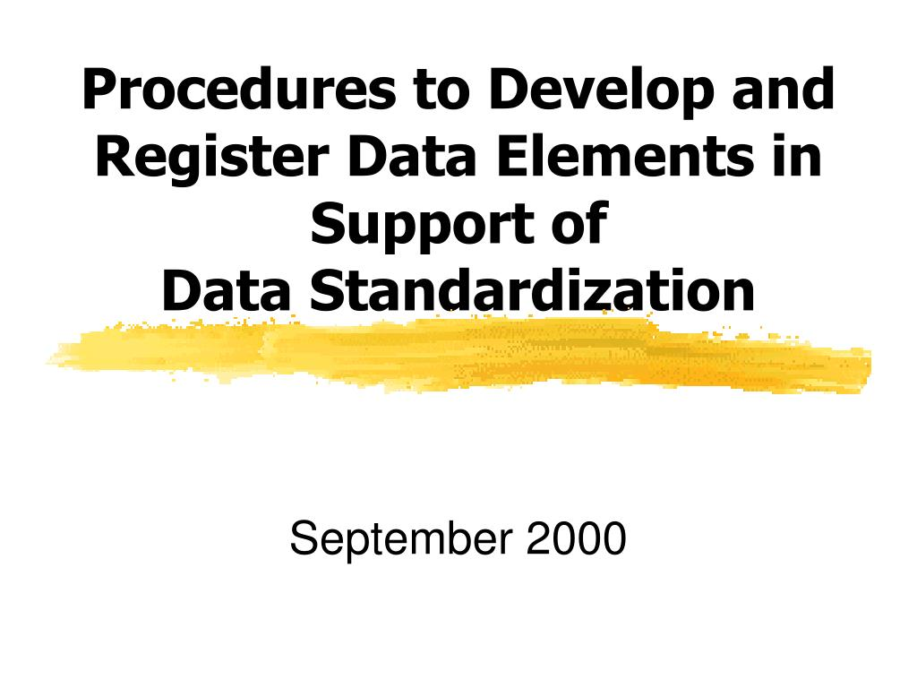 Procedures to Develop and Register Data Elements in Support of