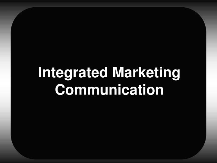 Integrated marketing communication l.jpg