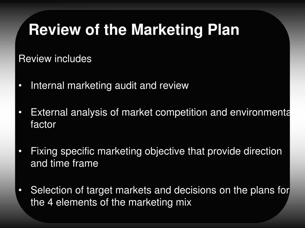 Review of the Marketing Plan