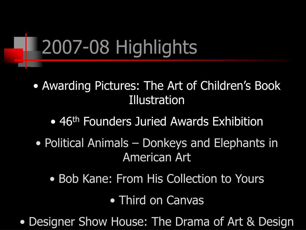 2007-08 Highlights