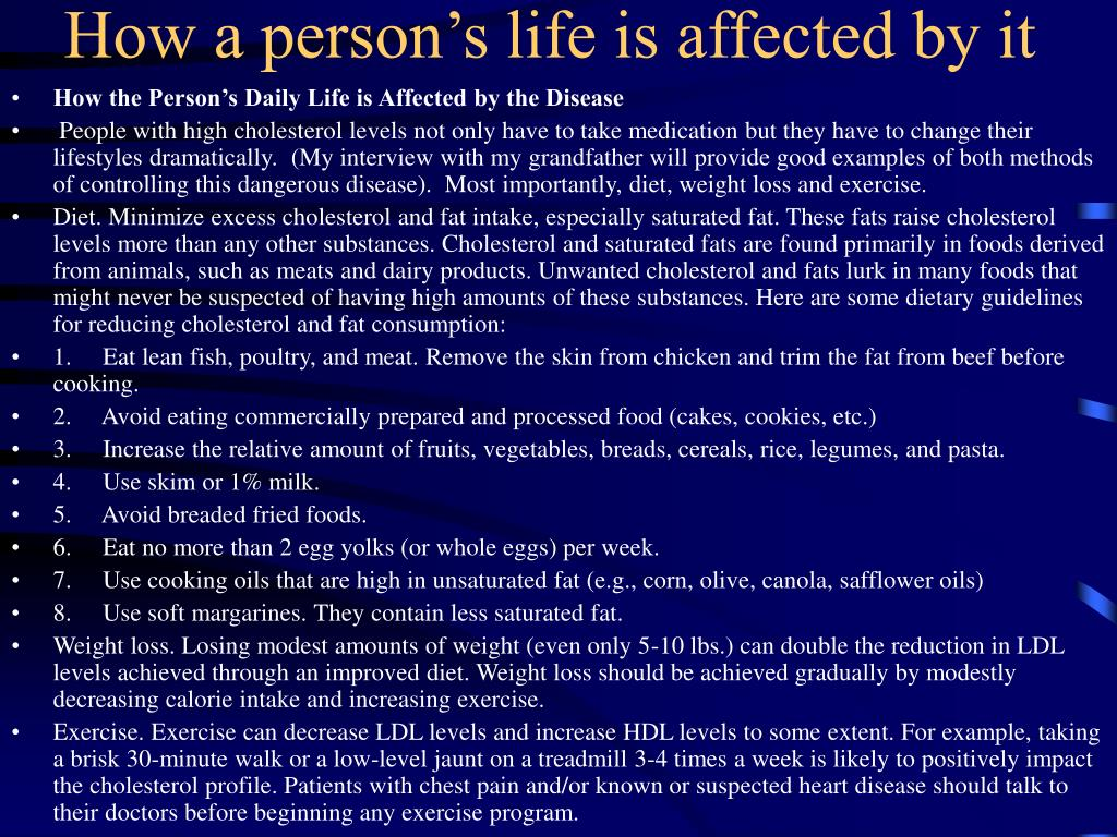 How a person's life is affected by it