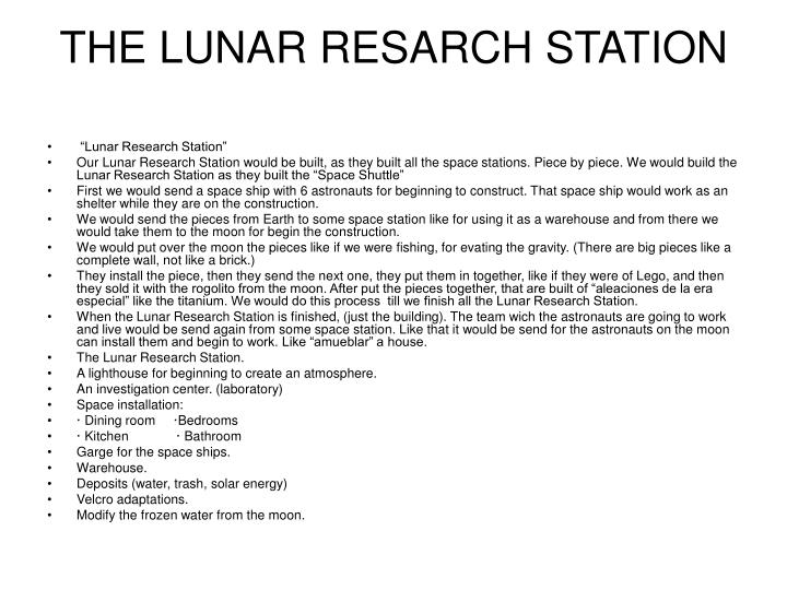 The lunar resarch station