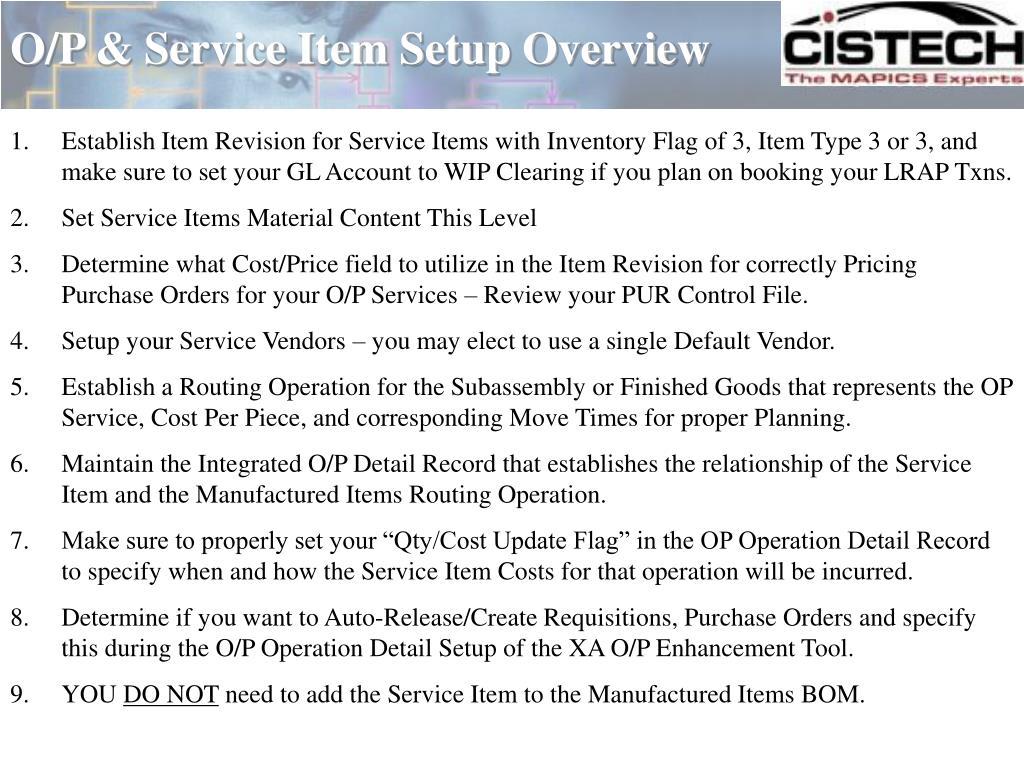 O/P & Service Item Setup Overview
