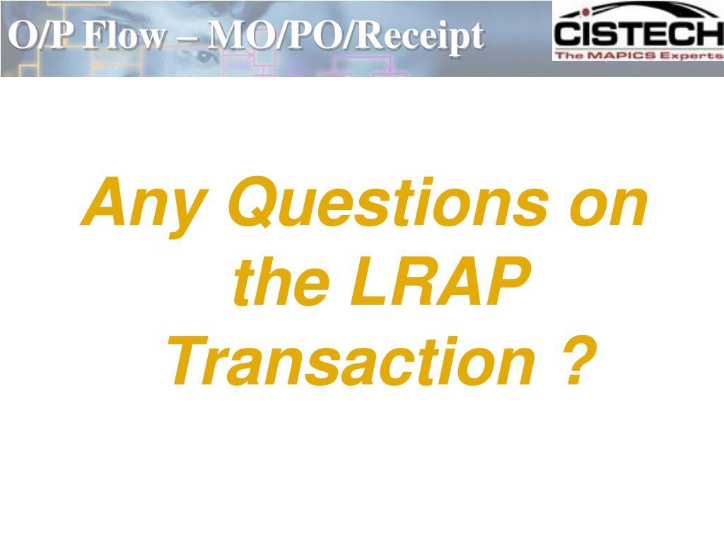 O/P Flow – MO/PO/Receipt
