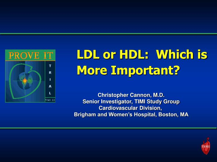 Ldl or hdl which is more important