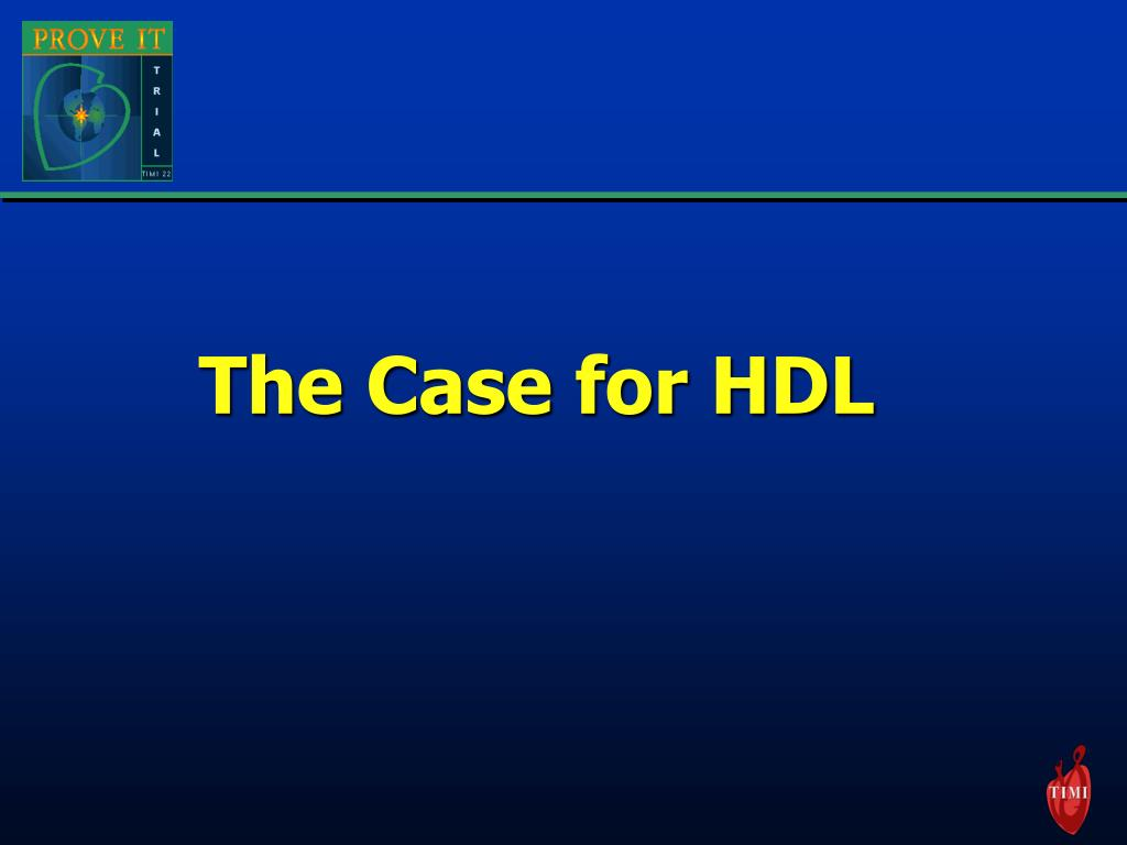 The Case for HDL