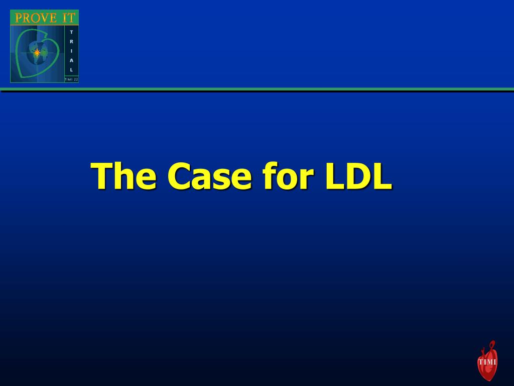The Case for LDL