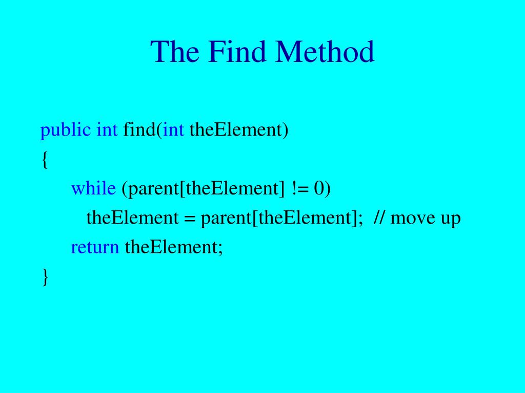The Find Method