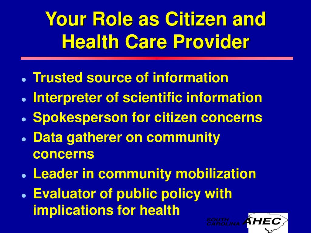 Your Role as Citizen and Health Care Provider
