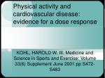 physical activity and cardiovascular disease evidence for a dose response