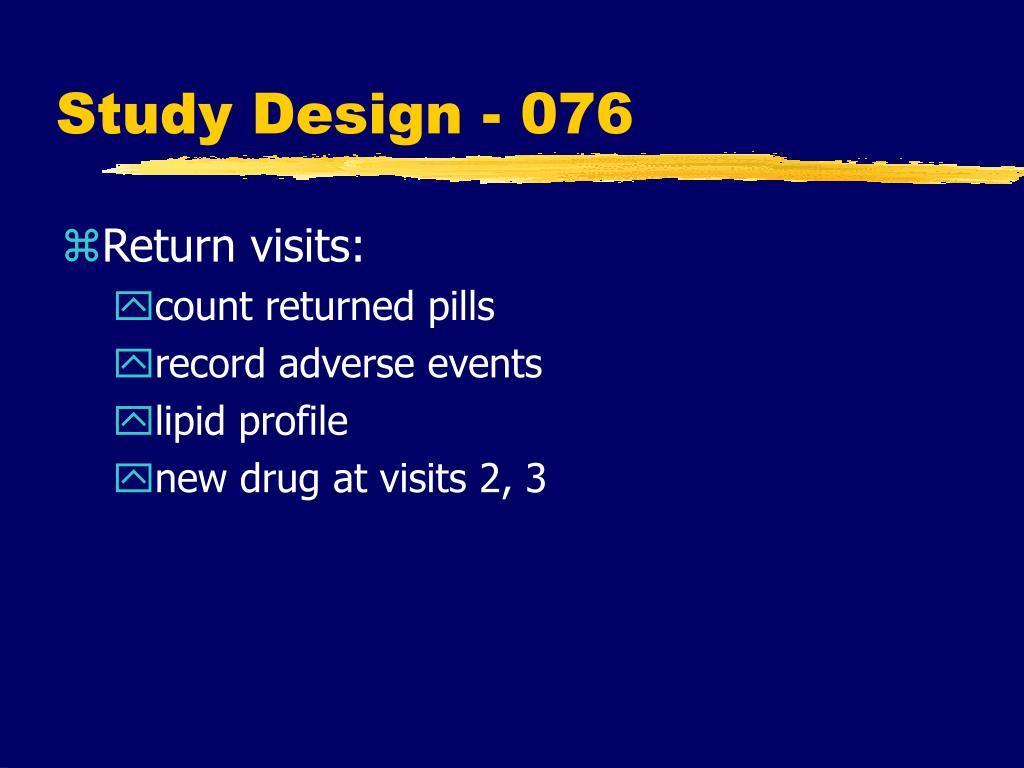 Study Design - 076
