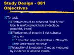 study design 081 objectives