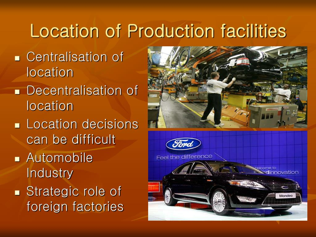Location of Production facilities