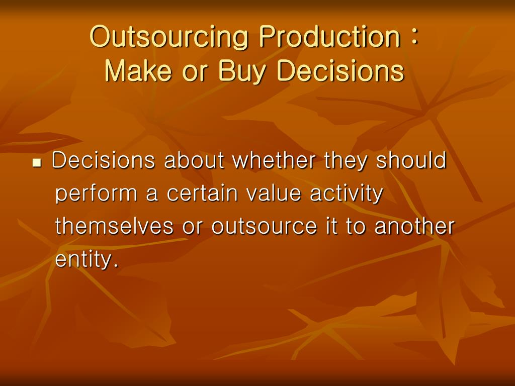 Outsourcing Production :