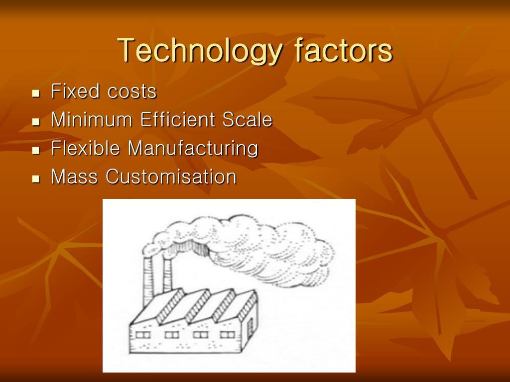 Technology factors