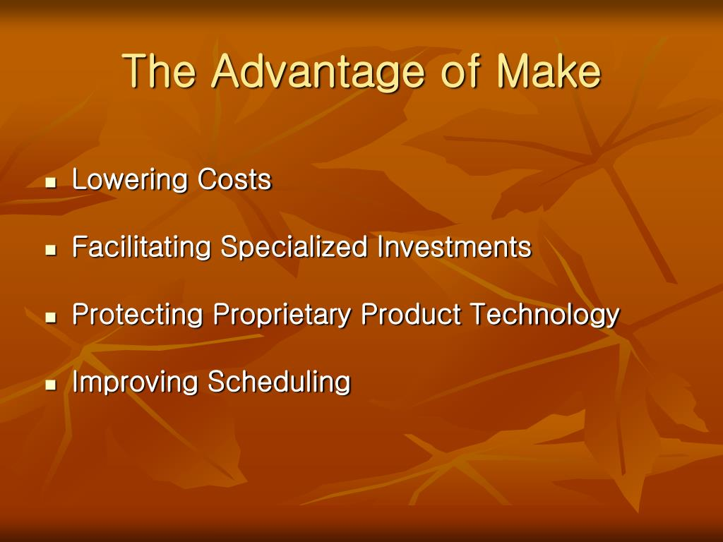 The Advantage of Make