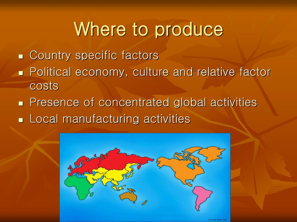 Where to produce