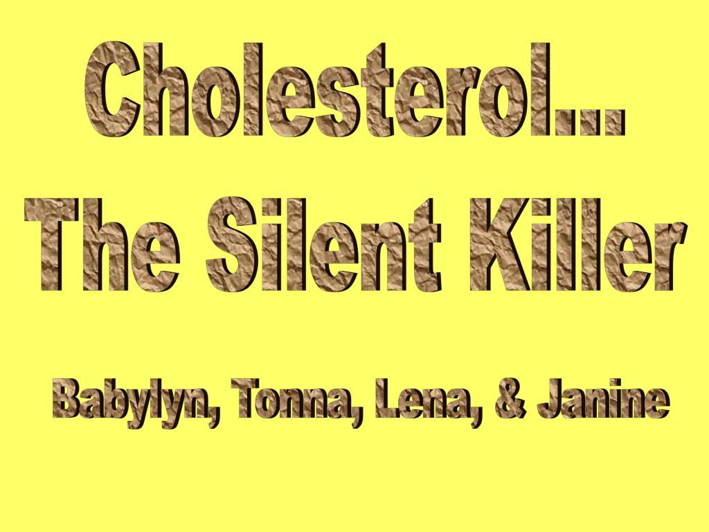 Cholesterol...