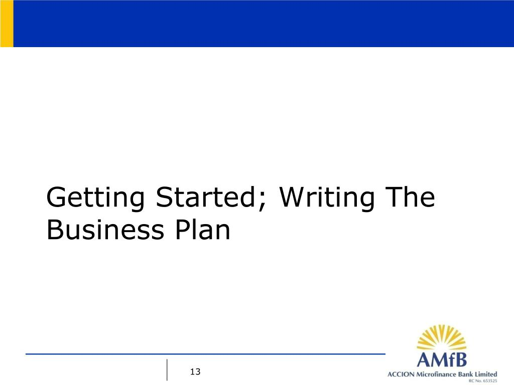 Getting Started; Writing The Business Plan