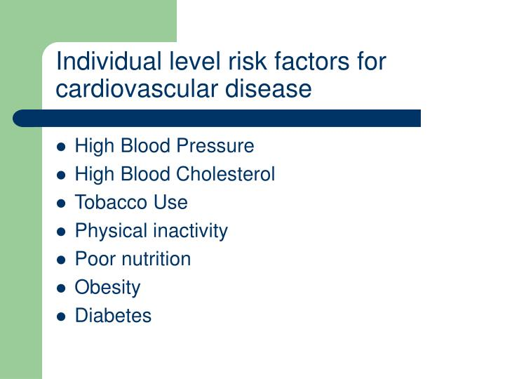 Individual level risk factors for cardiovascular disease
