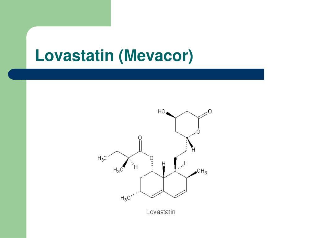 Lovastatin (Mevacor)