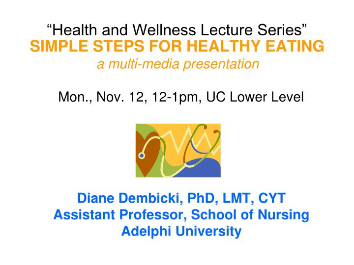 Health and wellness lecture series