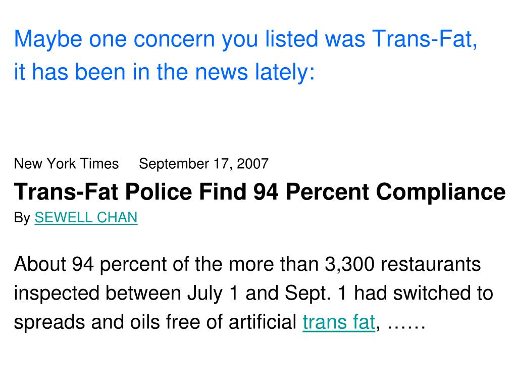 Maybe one concern you listed was Trans-Fat,