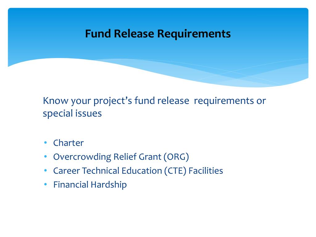 Fund Release Requirements
