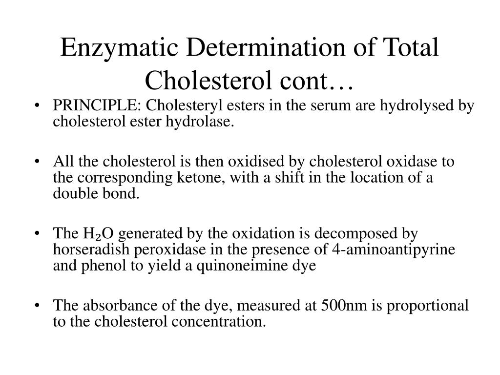 Enzymatic Determination of Total Cholesterol cont…