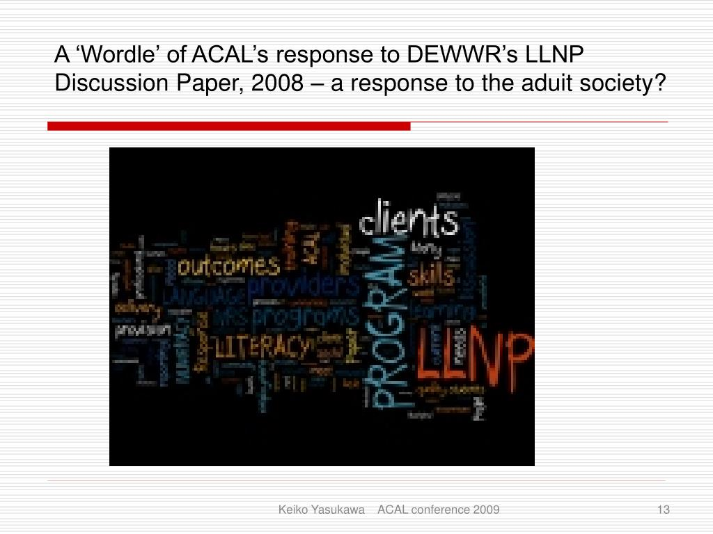 A 'Wordle' of ACAL's response to DEWWR's LLNP Discussion Paper, 2008 – a response to the aduit society?