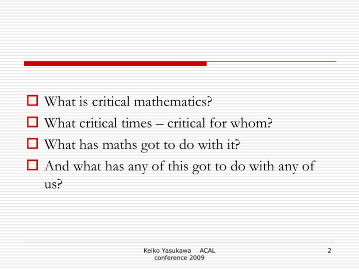 What is critical mathematics?