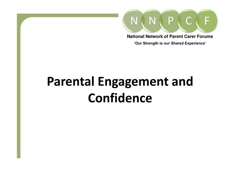 Parental engagement and confidence