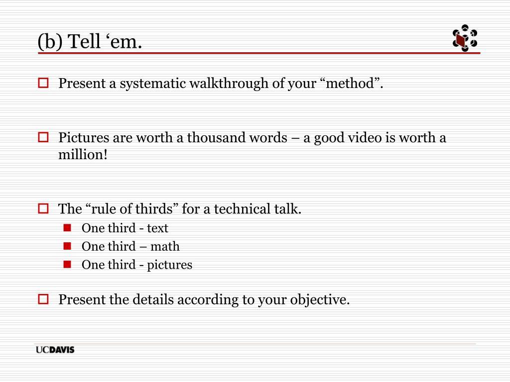 (b) Tell 'em.