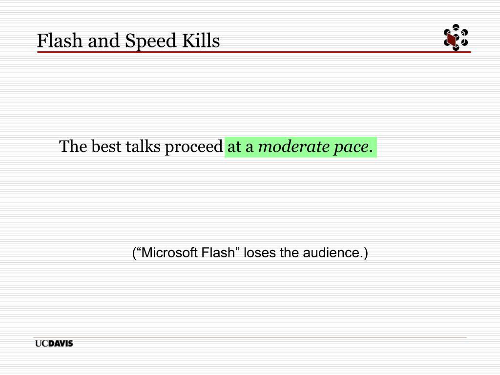 Flash and Speed Kills