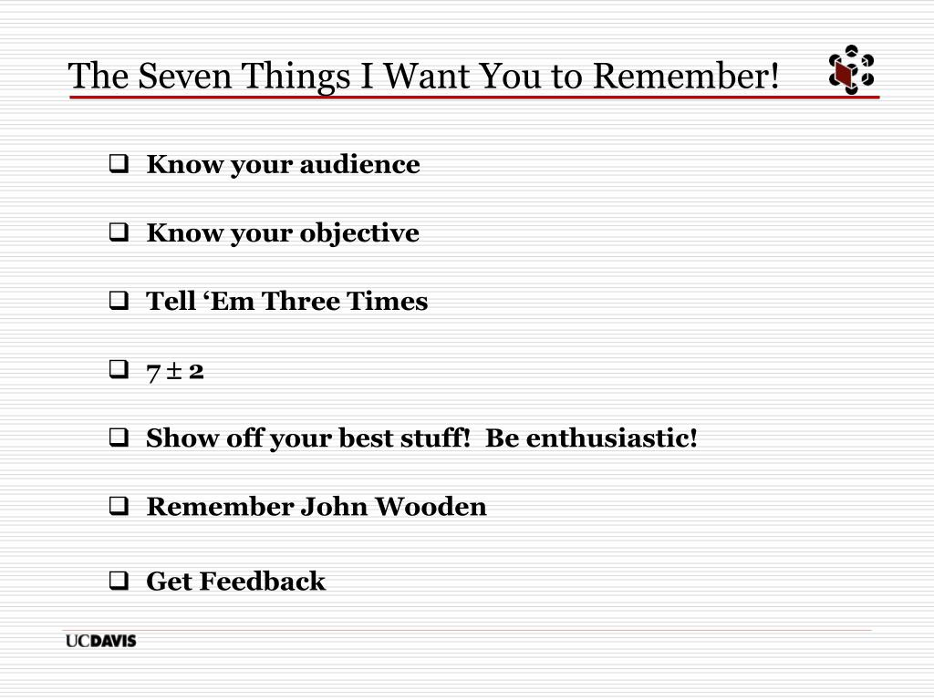 The Seven Things I Want You to Remember!