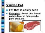 visible fat